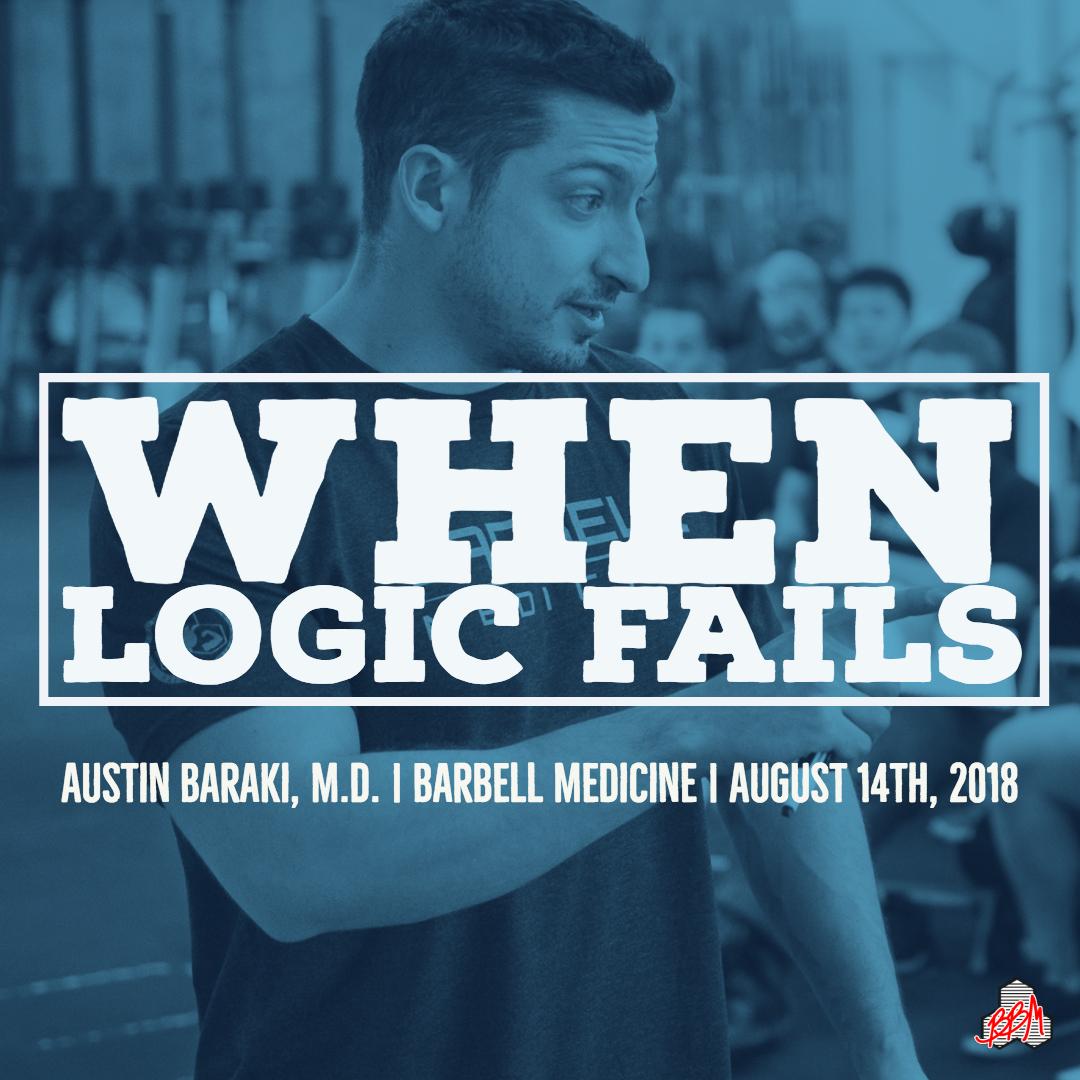 When Logic Fails Part 1 Barbell Medicine
