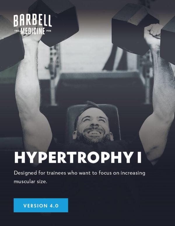 Hypertrophy I Template - Barbell Medicine